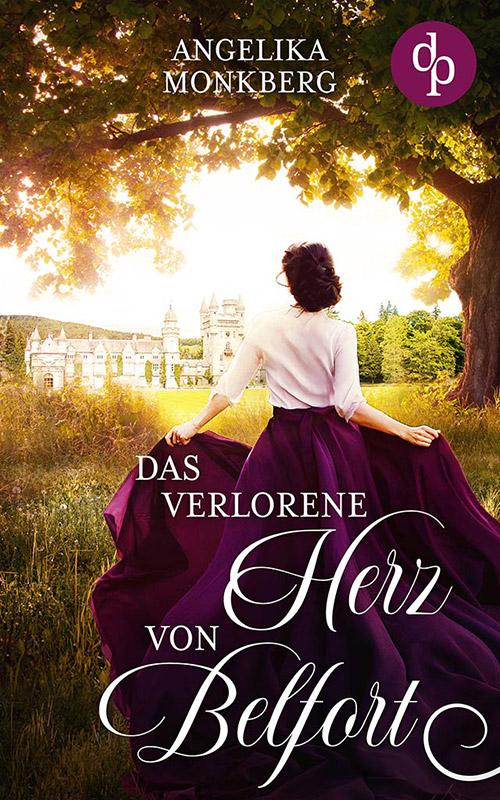 Angelika Monkberg - Das Verlorene Herz Von Belfort - eBook